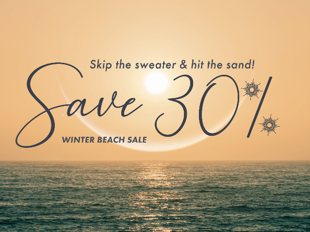 Winter Beach Sale - Save 30%